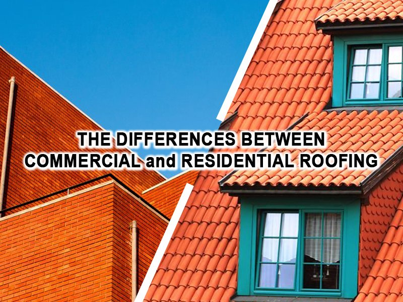 The Differences Between Commercial And Residential Roofing